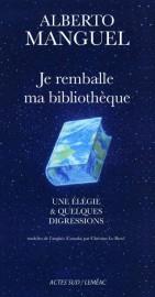 Je remballe ma bibliothèque, d'Alberto Manguel... (Image fournie par Leméac) - image 3.0