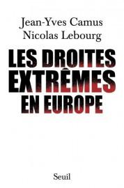 Les droites extrêmes en Europe, de Jean-Yves Camus... (PHOTO FOURNIE PAR LE SEUIL) - image 4.0