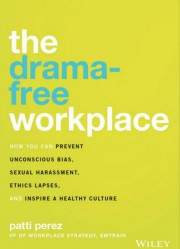 TheDrama-Free Workplace: How You Can Prevent Unconscious Bias,... (IMAGE FOURNIE PAR WILEY) - image 3.0
