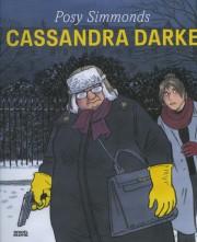 Cassandra Darke, de Posy Simmons... (IMAGE FOURNIE PAR L'ÉDITEUR) - image 3.0