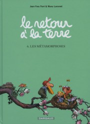 Le retour à la terre, tome6, de Jean-Yves... (IMAGE FOURNIE PAR L'ÉDITEUR) - image 5.0