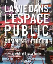 La vie dans l'espace public, de Jan Gehl... (PHOTO FOURNIE PAR LA MAISON D'ÉDITION) - image 1.0