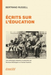 Écrits sur l'éducation, Bertrand Russell, Écosociété, 304pages... (PHOTO FOURNIE PAR L'ÉDITEUR) - image 1.0