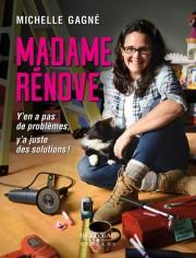 Madame rénove, de Michelle Gagné, Béliveau éditeur, 2019,... (PHOTO FOURNIE PAR BÉLIVEAU ÉDITEUR) - image 2.0