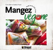 Mangez végane: recettes éprouvées, faciles et rapides, de... (IMAGE FOURNIE PAR BROQUET) - image 5.0