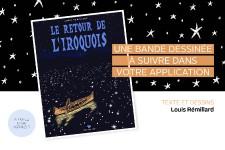 Jusqu'au 18 juillet,<em>Le Soleil</em>vous propose un voyage dans le temps en compagnie de Louis Rémillard. Vous aurez donc l'occasion de lire la bande dessinée<em>Le retour de l'Iroquois</em>, qui relatele parcours de Tokhrahenehiaron. Cet ouvrage, qui a été en nomination pour un prix Bédéis Causa, raconte avec rigueurun chapitre méconnu du passé, en plus de s'attarder aux moeurs des Premières Nations.