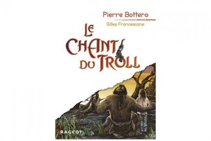 Le chant du troll le dernier chant de pierre bottero for Pierre mabille le miroir du merveilleux