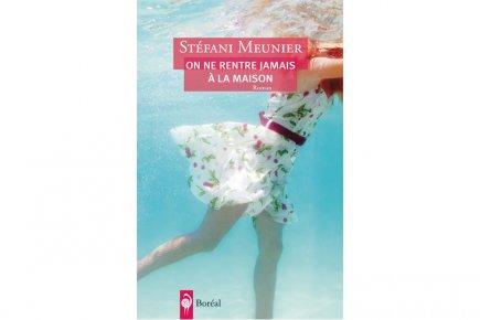 Dans son quatrième roman, Stéfani Meunier s'intéresse aux blessures d'enfance...