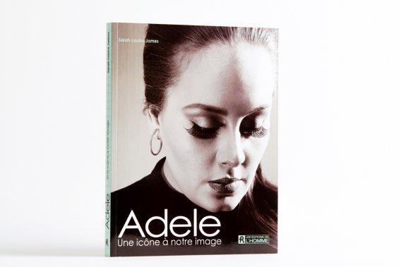 Adele : une icône à notre image, Sarah-Louise James, Les Éditions de l'Homme, 22,95$. ()