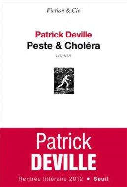 Peste et choléra, Patrick Deville, Seuil ()