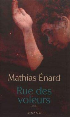Rue des voleurs, Mathias Énard, Actes Sud/Leméac ()