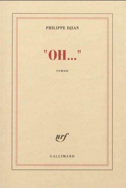 Oh..., Philippe Djian, Gallimard ()