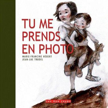 Tu me prends en photo, Marie-Francine Hébert, 400 coups ()