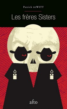 Les frères Sisters, Patrick de Witt, Alto ()