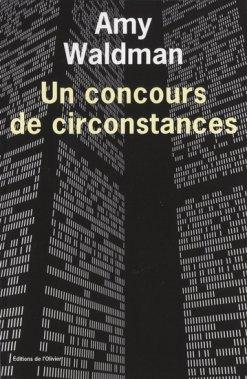 Un concours de circonstances, Amy Waldman, L'Olivier ()