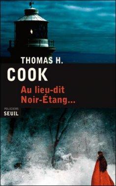 Au lieu-dit Noir-Étang, Thomas Cook, Seuil ()