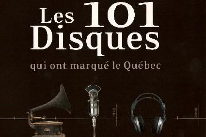 On fait des disques au Québec depuis au moins 100 ans. Certains, plus...