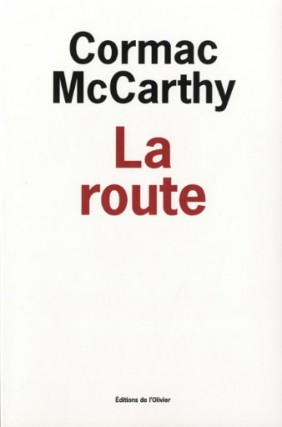 Le roman La route...