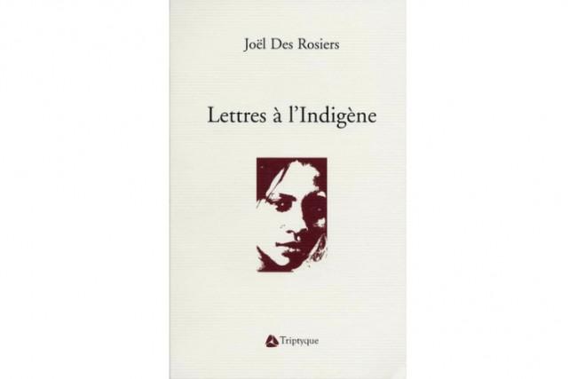 «L'intime est un secret qu'on montre», écrit le poète Joël Des Rosiers...