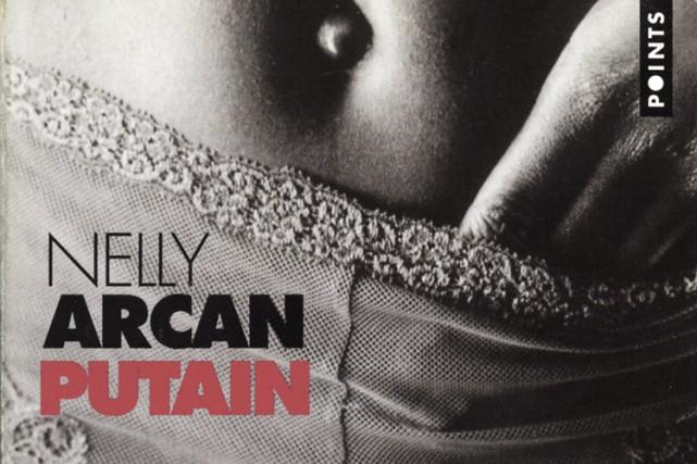 La couverture du roman Putain de Nelly Arcan....