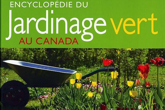 Jardinage vert l 39 encyclop die carole thibaudeau jardiner for Jardin l encyclopedie