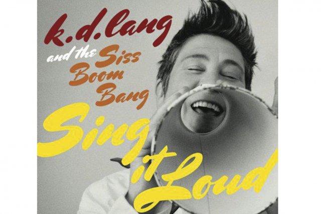 Sing it Loud, de K.D. Lang. Nonsuch Records....