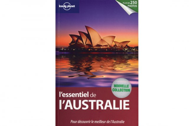 L'essentiel de l'Australie, collectif, Lonely Planet, 418 pages,...