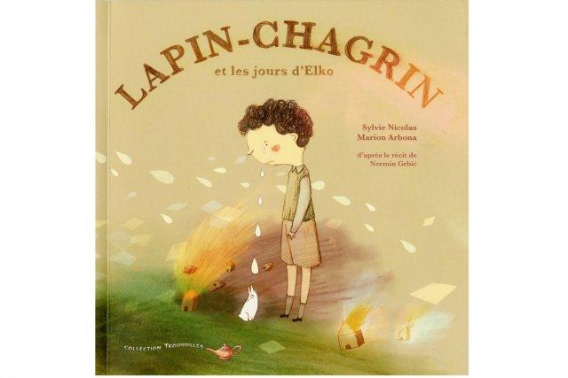 Lapin-Chagrin et les jours d'Elko...