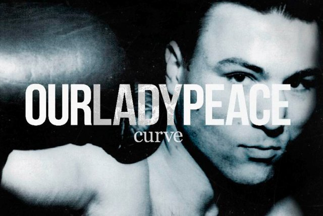 Curve, de Our Lady Peace...