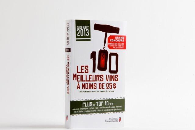 Les 100 meilleurs vins à moins de 25$,...