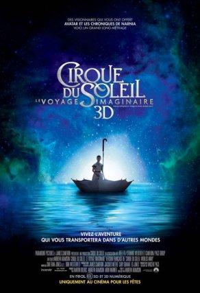 Cirque du Soleil - Le Voyage imaginaire