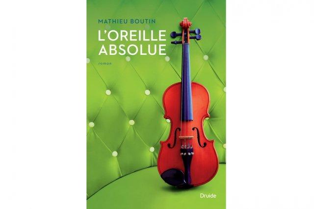 Mathieu Boutin - L'oreille absolue [MULTI]