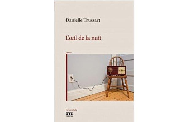 L'oeil de la nuit, de Danielle Trussart...