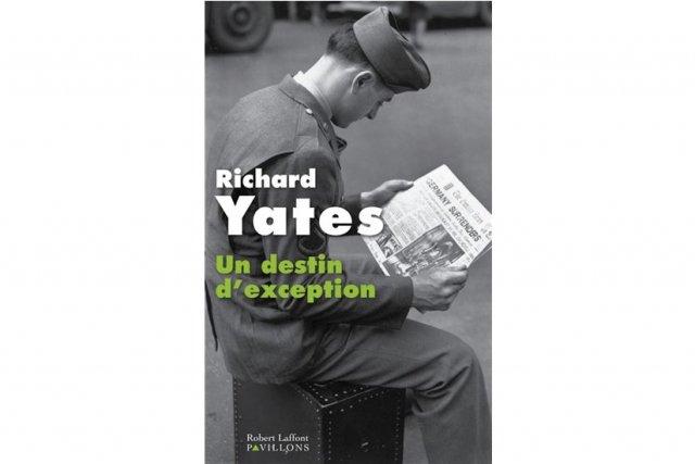 Mort en 1992, l'écrivain américain Richard Yates a été quelque peu oublié. Son...