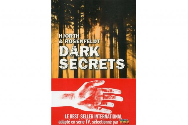 L'action de Dark Secrets, de Michael Hjorth et Hans Rosenfeldt, se...