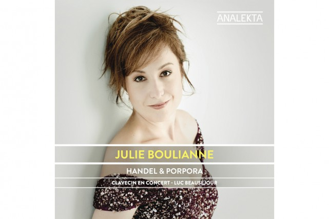 Julie Boulianne, Handel et Porpora...
