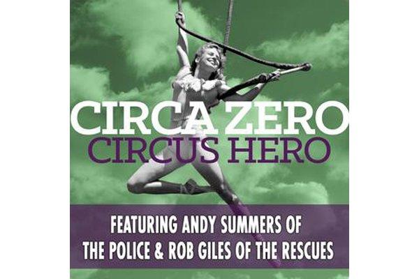 Circa Zero, c'est la rencontre de l'ex-guitariste de The Police, Andy Summers,...