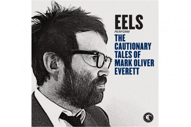 Derrière Eels se cache Mark Oliver Everett, prolifique auteur-compositeur...