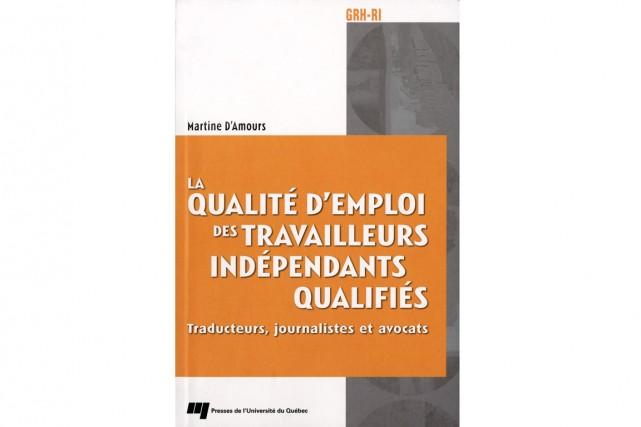 Le travail autonome est surtout perçu comme synonyme d'indépendance et de...