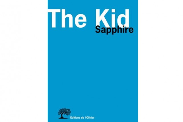 The Kid, Sapphire, Éditions de l'Olivier, 455 pages....