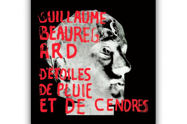 D'étoiles, de pluie et de cendres Guillaume Beauregard...