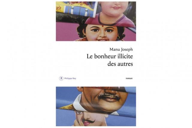 Deuxième roman du journaliste indien Manu Joseph, Le bonheur illicite des...