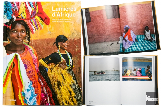 Lumières d'Afrique, Normand Blouin et Sophie Langlois, éd.... (PHOTO HUGO-SÉBASTIEN AUBERT, LA PRESSE)