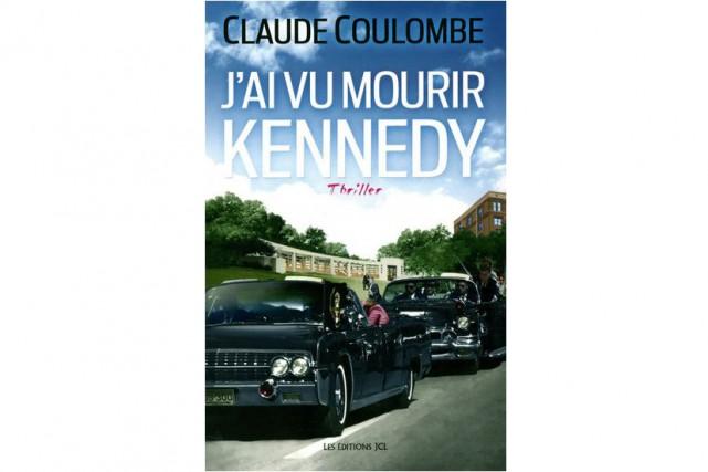 J'ai vu mourir Kennedyne laisse planer aucun doute sur la teneur du...