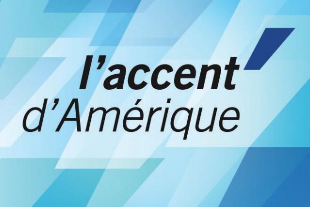 L'accent d'Amérique...