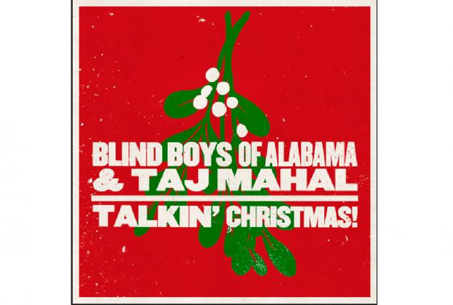 Blind Boys of Alabama & Taj Mahal, Talkin'...