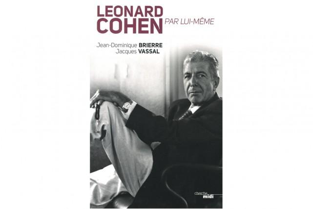 Sortir cette nouvelle biographie de Leonard Cohen quelques semaines APRÈS que...