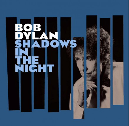MUSIQUE VOCALE, Shadows in the Night, Bob Dylan...