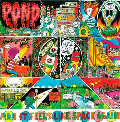 ROCK PSYCHÉDÉLIQUE,ManIt Feels Like Space Again, Pond...