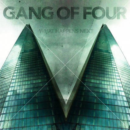 POST-PUNK,What Happens Next, Gang of Four...